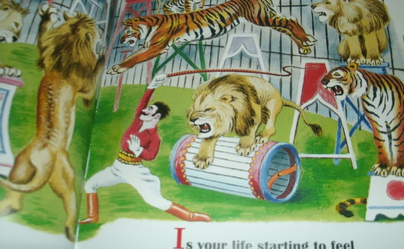 Is Your Life Starting to Feel Like a Circus? Everything I Need to Know I Learned from a Little Golden Book -post 1