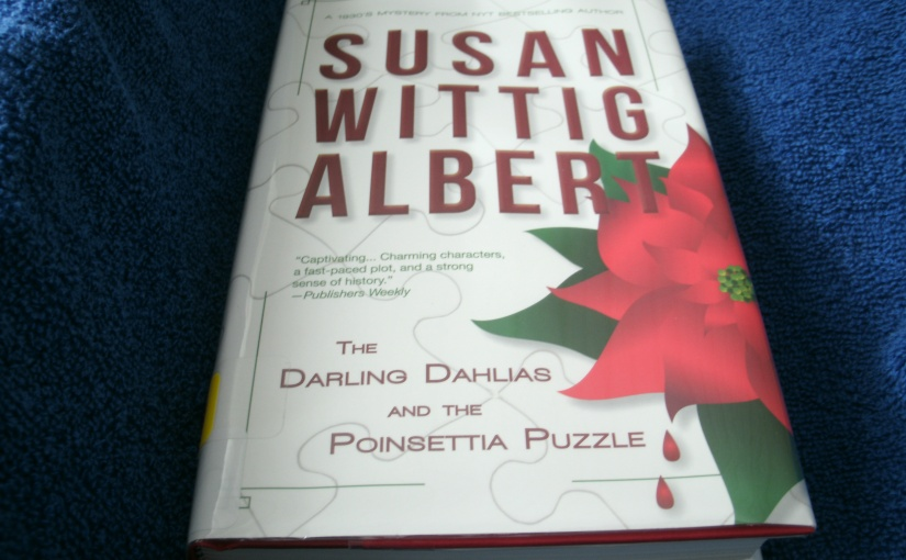 Book Review of The Darling Dahlias and the Poinsettia Puzzle By Susan WittigAlbert