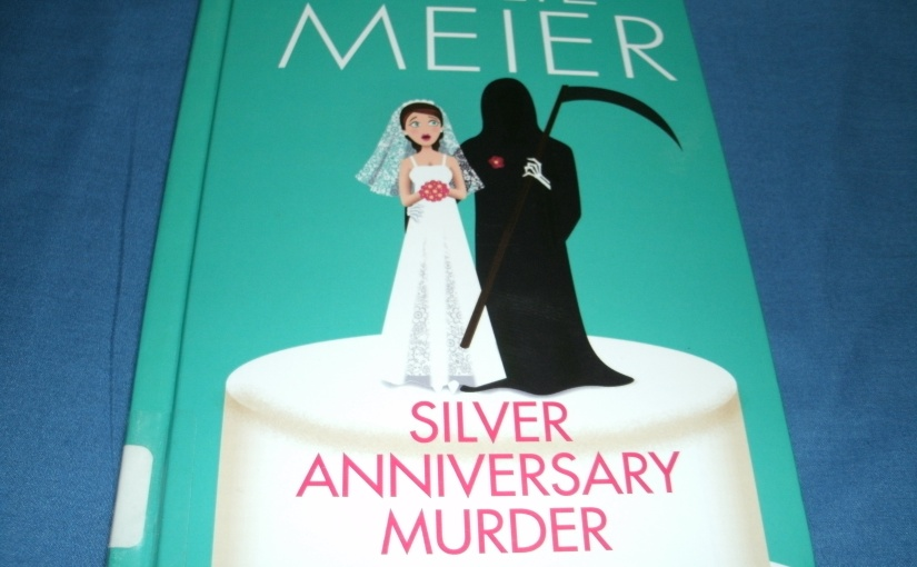 Book Review of Silver Anniversary Murder by LeslieMeier