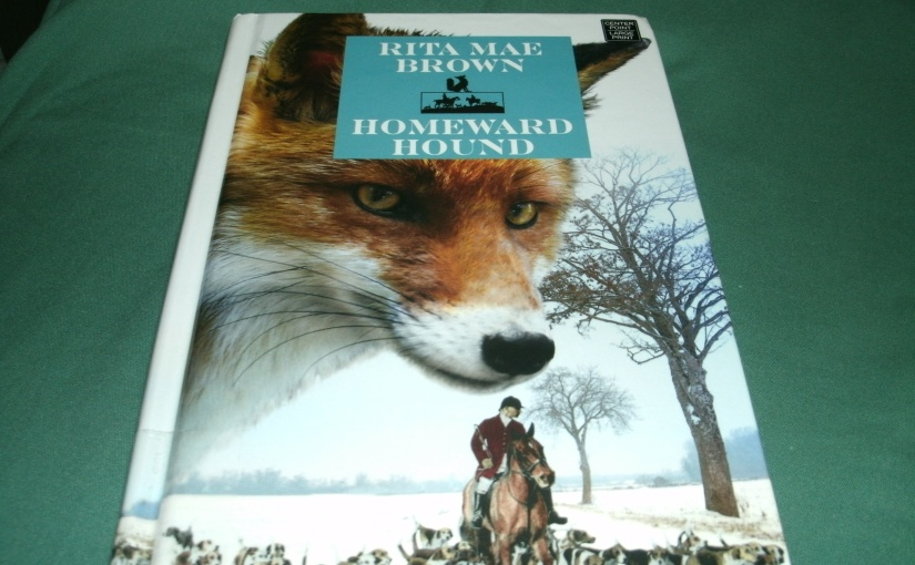 Book Review of Homeward Hound – By Rita Mae Brown