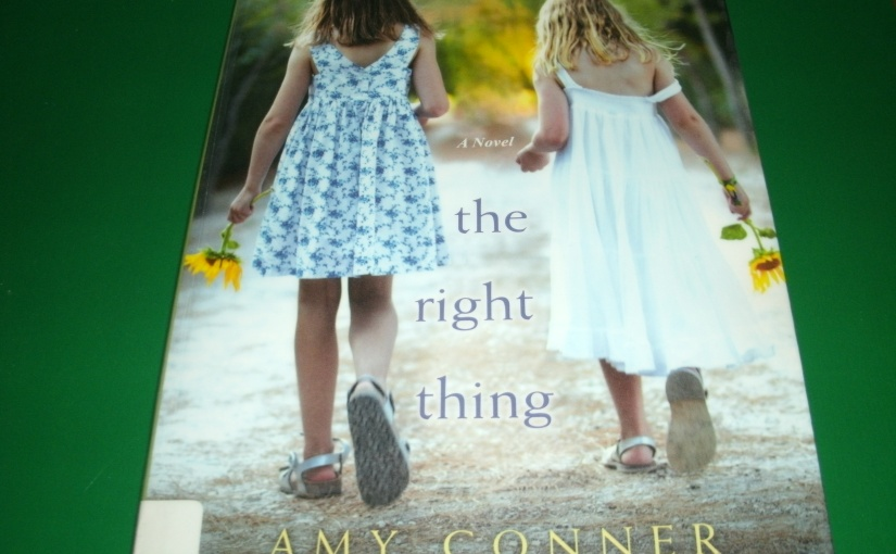 Book Review of The Right Thing by Amy Conner
