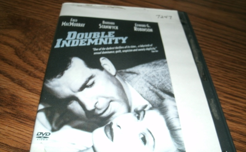 Memorable Movie Review – Double Indemnity