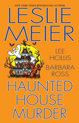 Book Review of Haunted House Murder – By Leslie Meier, Lee Hollis, Barbara Ross