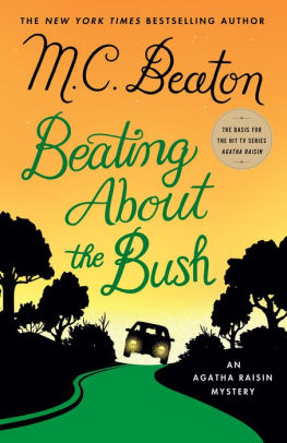 Book Review of Beating About the Bush – An Agatha Raisin Mystery- By M.C. Beaton