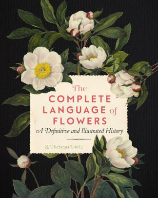 Book Review of The Complete Language of Flowers By SheilaPickles