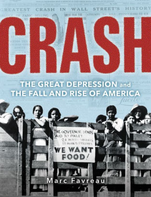 Book Review of Crash – The Great Depression and the Rise and Fall of  America by Marc Favreau: This book carries messages we need now.