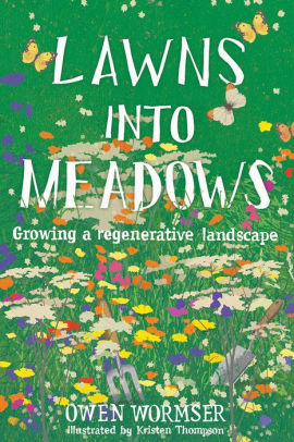 Book Review of Lawns Into Meadows by Owen Wormser